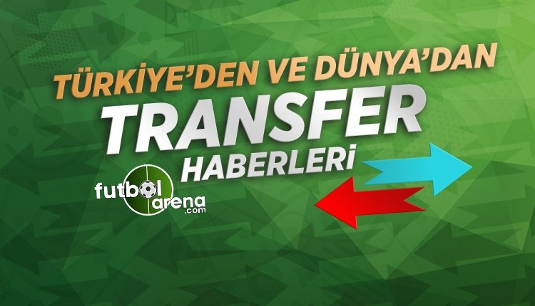 Son Dakika Transfer Haberleri (14 Haziran 2018)