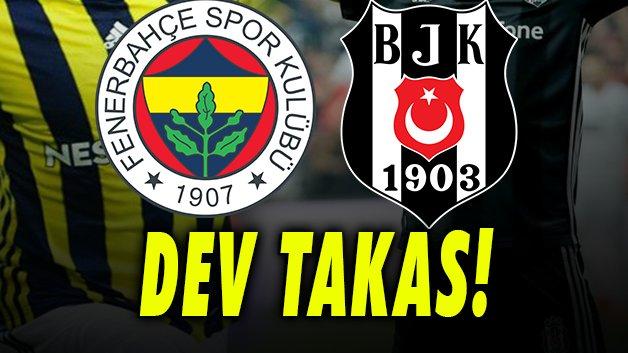Ve Fenerbahçe ve Beşiktaş arasında yılın takası!