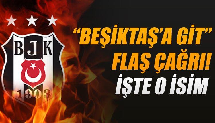 Yıldız golcüye FLAŞ çağrı! Beşiktaş'a giderse kariyeri yükselir