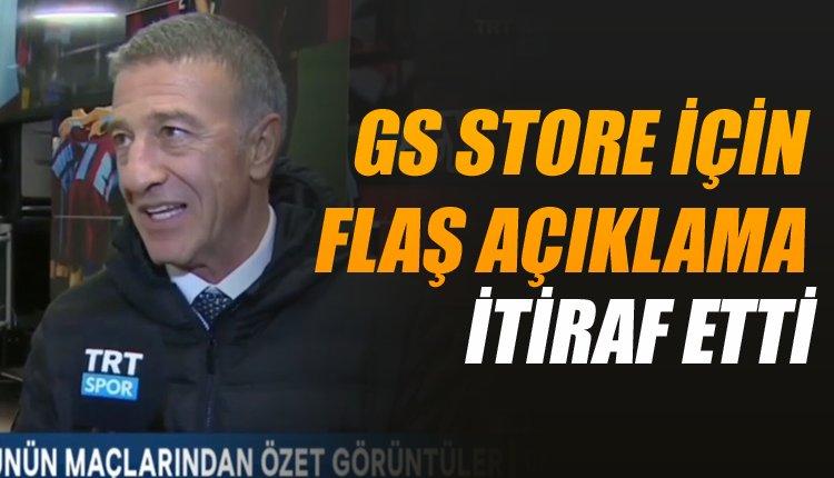 Ahmet Ağaoğlu'ndan GS Store için olay açıklama