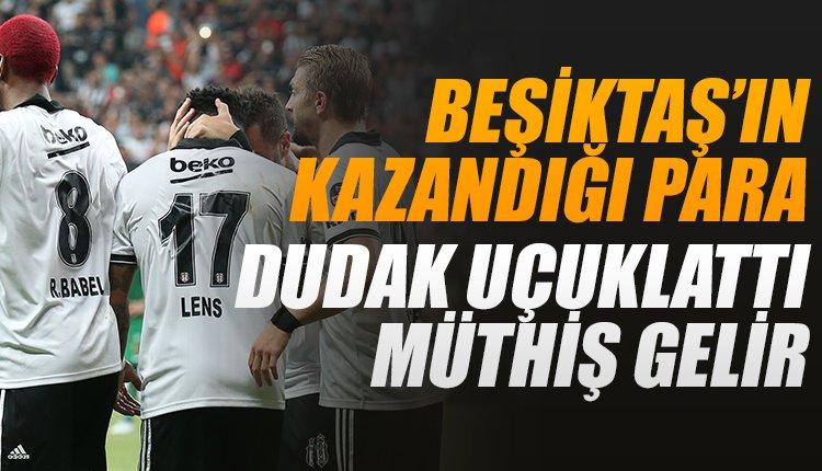 'Beşiktaş'ın kazandığı para dudak uçuklattı! Müthiş gelir