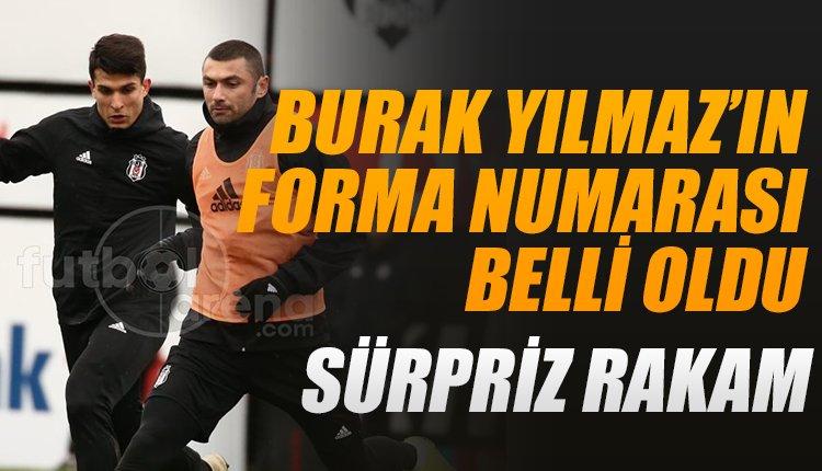 'Beşiktaş'ta Burak Yılmaz'ın forma numarası belli oldu