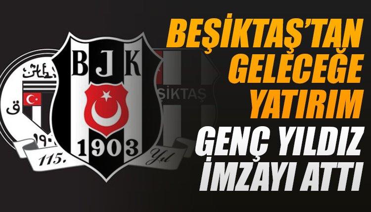 'Beşiktaş'tan geleceğe yatırım! Yıldız adayı imzayı attı