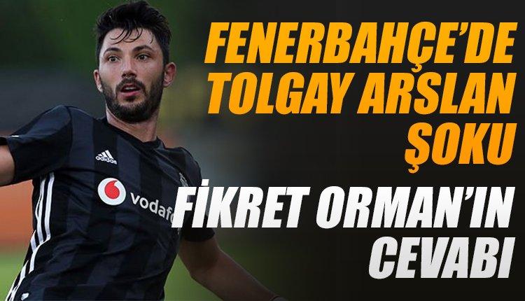 'Fenerbahçe'de Tolgay Arslan şoku! Fikret Orman'ın cevabı