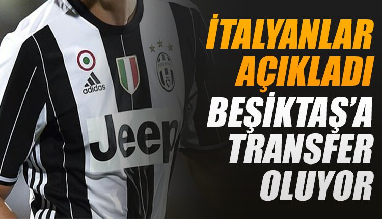 'İtalyanlar açıkladı! Beşiktaş'a transfer oluyor