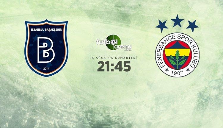 <h2>Medipol Başakşehir - Fenerbahçe maçı muhtemel ilk 11'leri</h2>