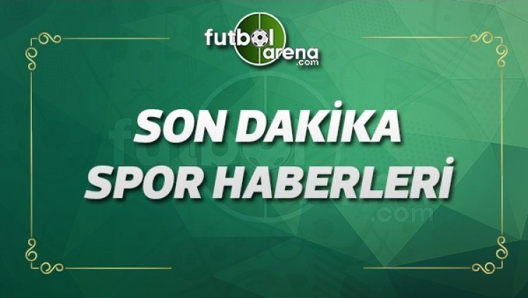 Son Dakika Futbol Haberleri (31 Mayıs 2020)