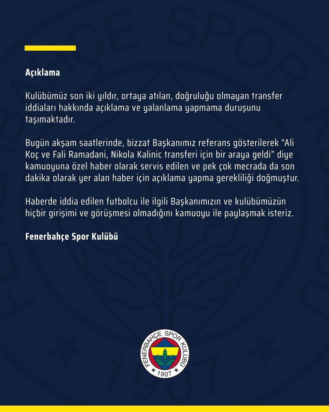 <h2>FENERBAHÇE'DEN KALİNİC AÇIKLAMASI</h2>