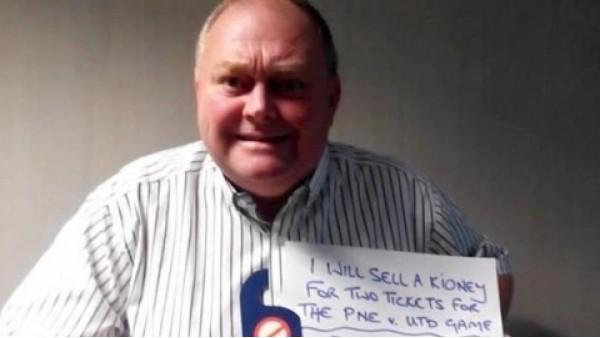İngiliz taraftar maça gitmek için böbreğini satıyor