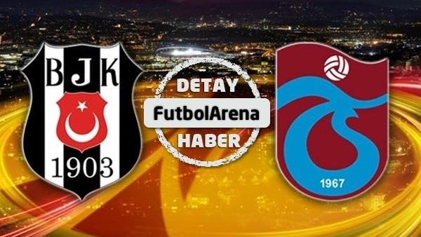 Trabzonspor ve Beşiktaş çok kritik 2 maça çıkıyor