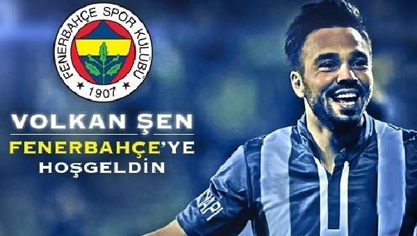 Fenerbahçe, Volkan Şen'i açıkladı