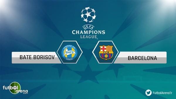 Bate - Barcelona maçı saat kaçta, hangi kanalda?