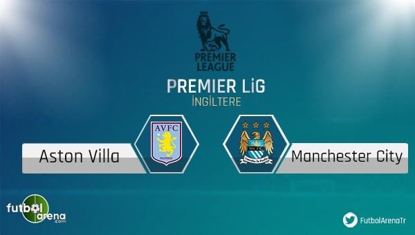 Aston Villa - Manchester City maçı saat kaçta, hangi kanalda?