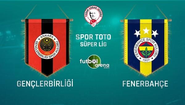 Fenerbahçe'nin Gençlerbirliği 11'i