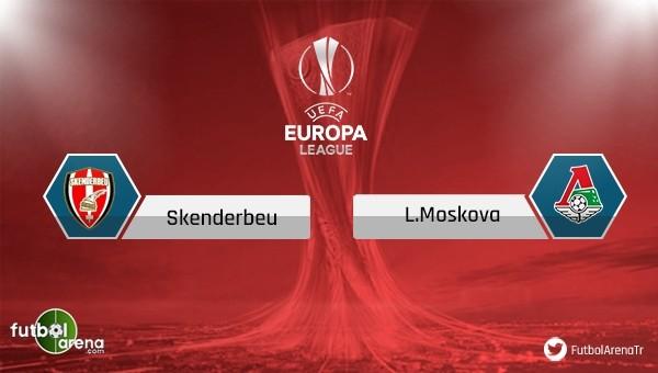 Skenderbeu - Lokomotiv Moskova maçı saat kaçta, hangi kanalda?