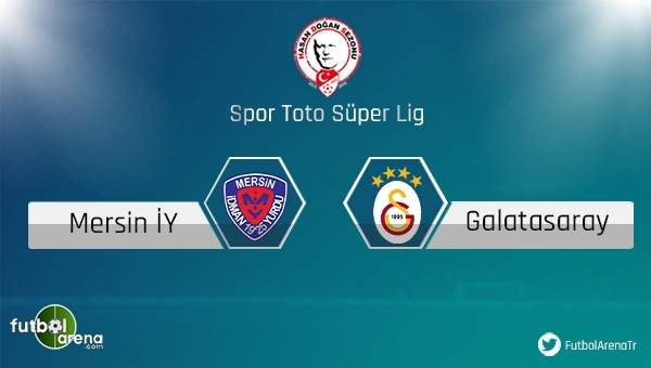 Mersin İdmanyurdu- Galatasaray maçı saat kaçta, hangi kanalda?
