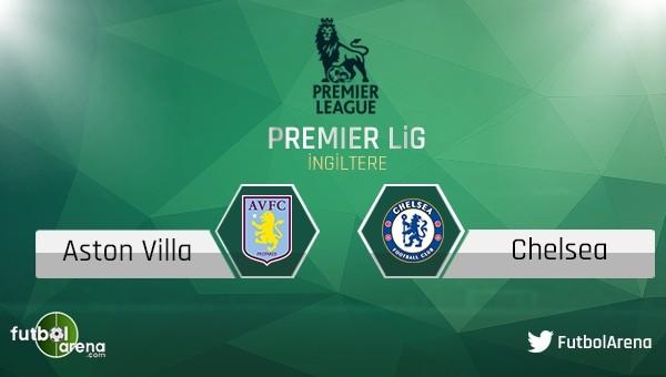 Aston Villa - Chelsea maçı saat kaçta, hangi kanalda?