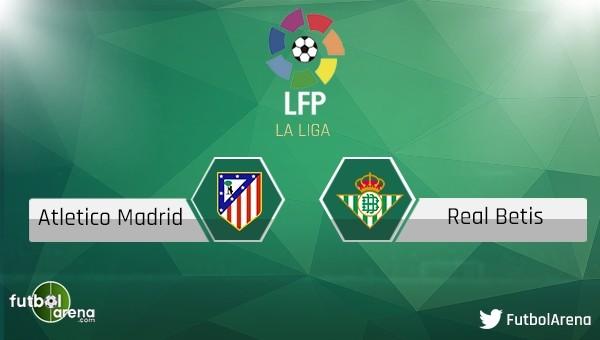 Atletico Madrid - Real Betis maçı saat kaçta, hangi kanalda?