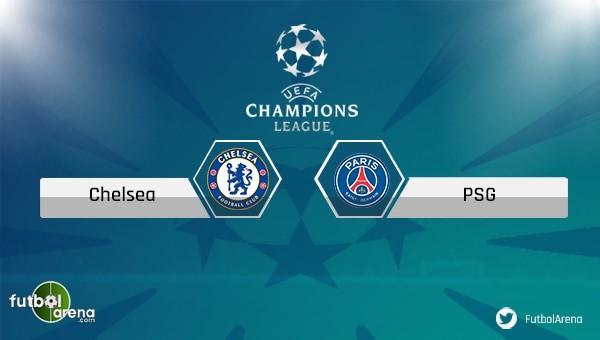 Chelsea - Paris Saint-Germain maçı saat kaçta, hangi kanalda?