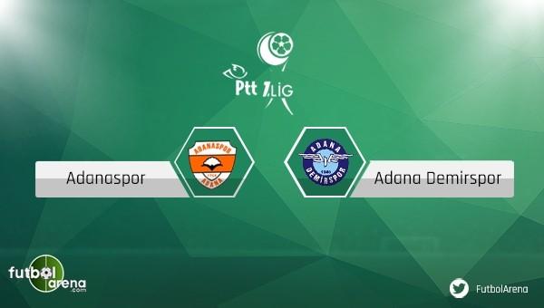 Adanaspor - Adana Demirspor derbisind iki takımda son durum