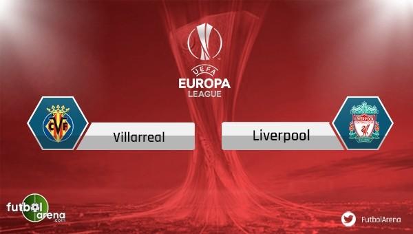 Villarreal - Liverpool maçı saat kaçta, hangi kanalda?