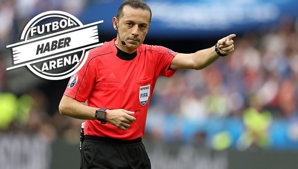 UEFA, Cüneyt Çakır'ı yolladı