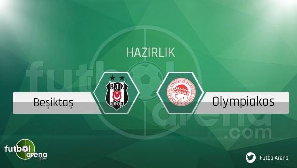 Beşiktaş - Olympiakos maçının ilk 11'leri