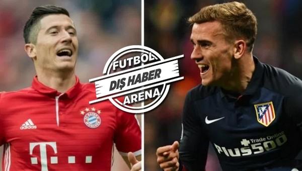 Arsenal çıldırdı! Lewandowski ve Griezmann