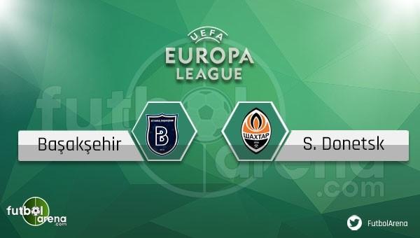 Başakşehir - Shakhtar Donetsk maçı saat kaçta, hangi kanalda?