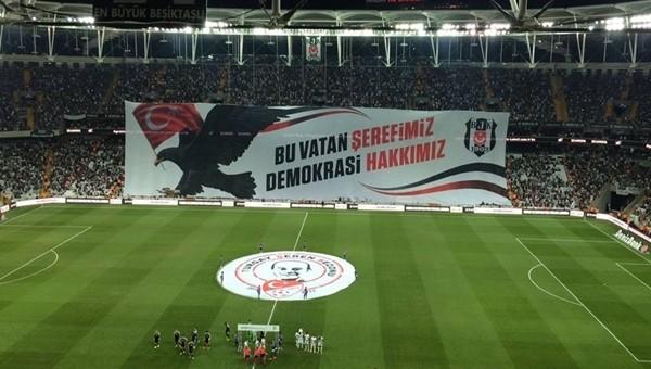 Beşiktaş taraftarlarından 15 Temmuz mesajı