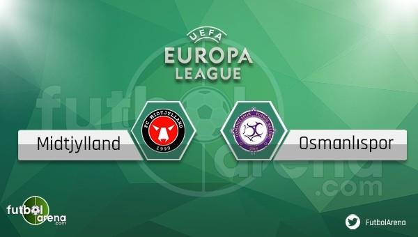 Midtjylland - Osmanlıspor maçı saat kaçta, hangi kanalda?