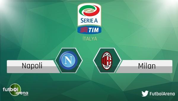Napoli - Milan maçı saat kaçta, hangi kanalda?