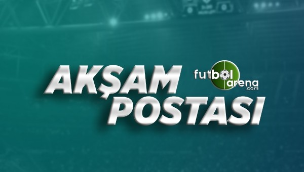 30 Eylül Cuma Futbol Haberleri