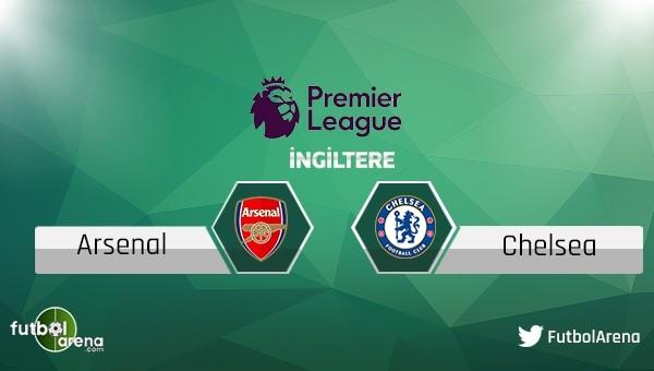 Arsenal - Chelsea maçı saat kaçta, hangi kanalda?