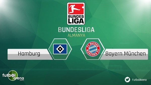 Hamburg - Bayern Münih maçı saat kaçta, hangi kanalda?