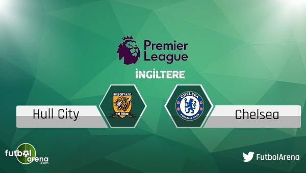 Hull City - Chelsea maçı saat kaçta, hangi kanalda?