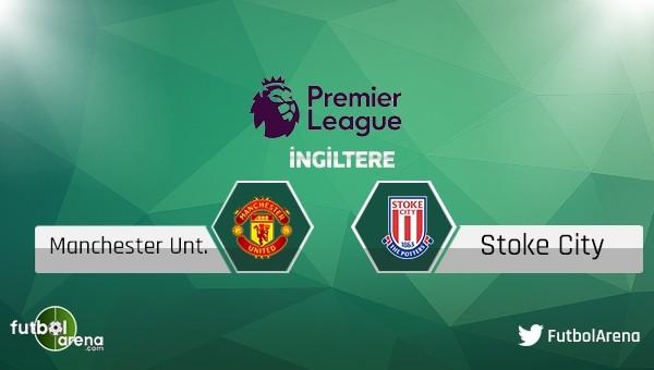Manchester United - Stoke City maçı saat kaçta, hangi kanalda?