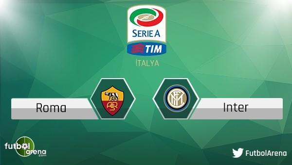 Roma - Inter maçı saat kaçta, hangi kanalda?