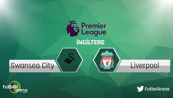 Swansea City - Liverpool maçı saat kaçta, hangi kanalda?
