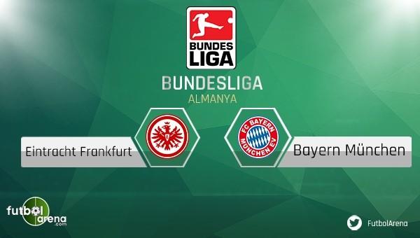 Eintracht Frankfurt - Bayern Münih maçı saat kaçta, hangi kanalda?