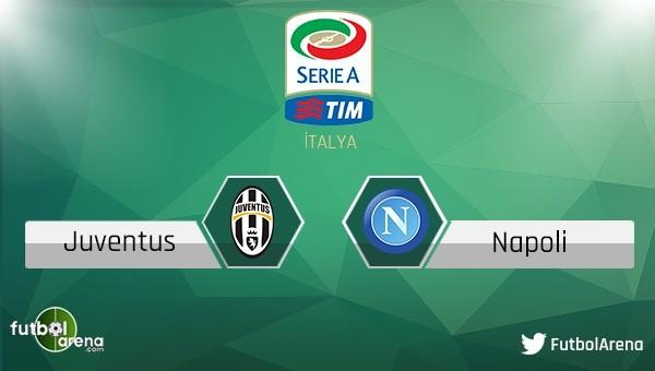 Juventus - Napoli canlı izle
