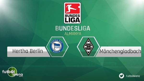 Hertha Berlin - Mönchengladbach maçı saat kaçta, hangi kanalda? Canlı izle