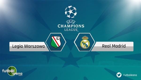 Legia Varşova - Real Madrid maçı saat kaçta hangi kanalda?
