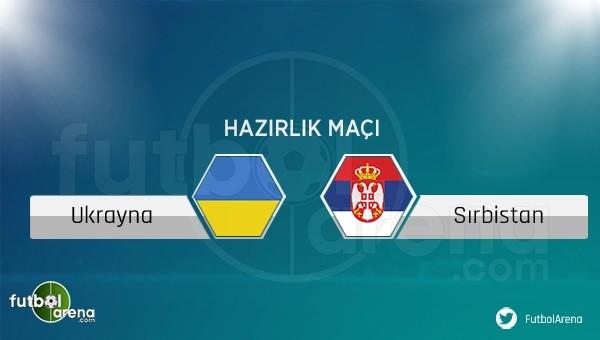Ukrayna - Sırbistan maçı saat kaçta, hangi kanalda? (Şifresiz canlı izle)