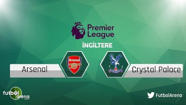 Arsenal - Crystal Palace maçı saat kaçta, hangi kanalda?