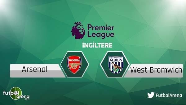 Arsenal - West Bromwich maçı saat kaçta, hangi kanalda?