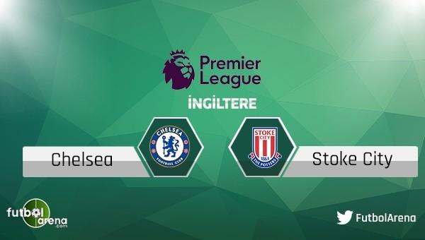 Chelsea - Stoke City maçı saat kaçta, hangi kanalda?