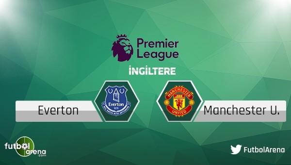 Everton - Manchester United maçı saat kaçta, hangi kanalda?