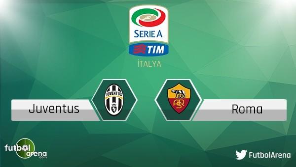 Juventus - Roma maçı saat kaçta, hangi kanalda?