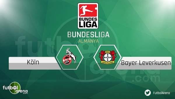 Köln - Bayer Leverkusen maçı saat kaçta, hangi kanalda?